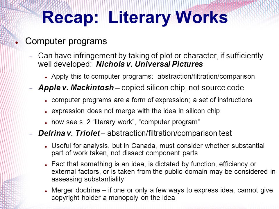 Recap: Literary Works Computer programs