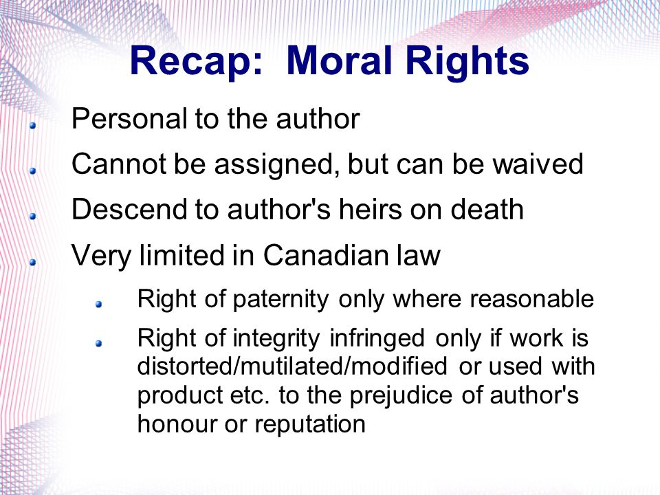 Recap: Moral Rights Personal to the author
