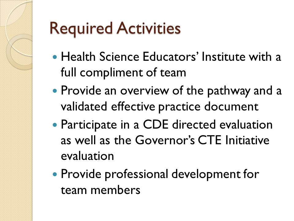Required Activities Health Science Educators' Institute with a full compliment of team