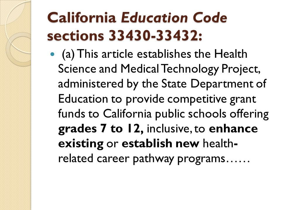 California Education Code sections 33430-33432: