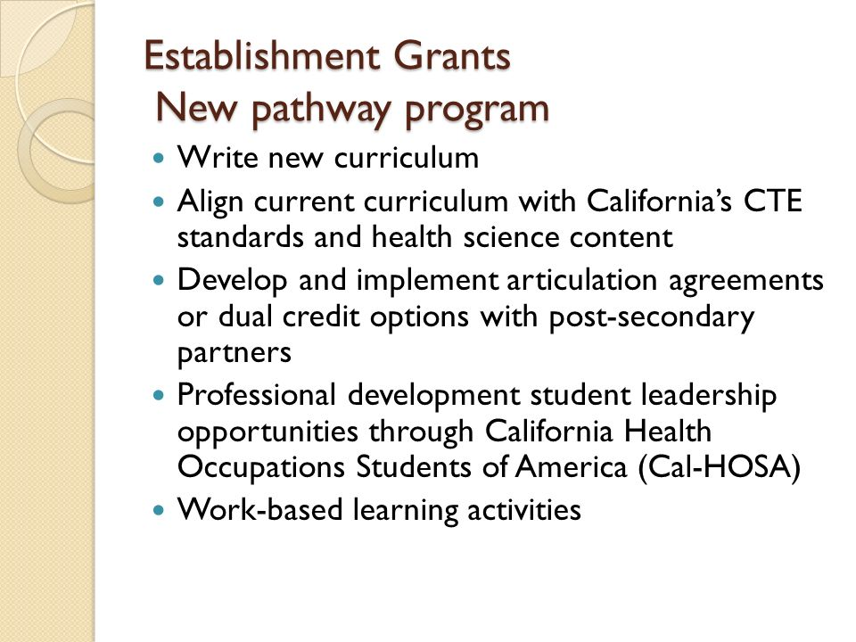 Establishment Grants New pathway program