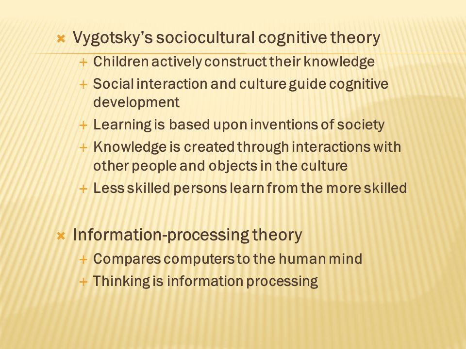 Vygotsky's sociocultural cognitive theory