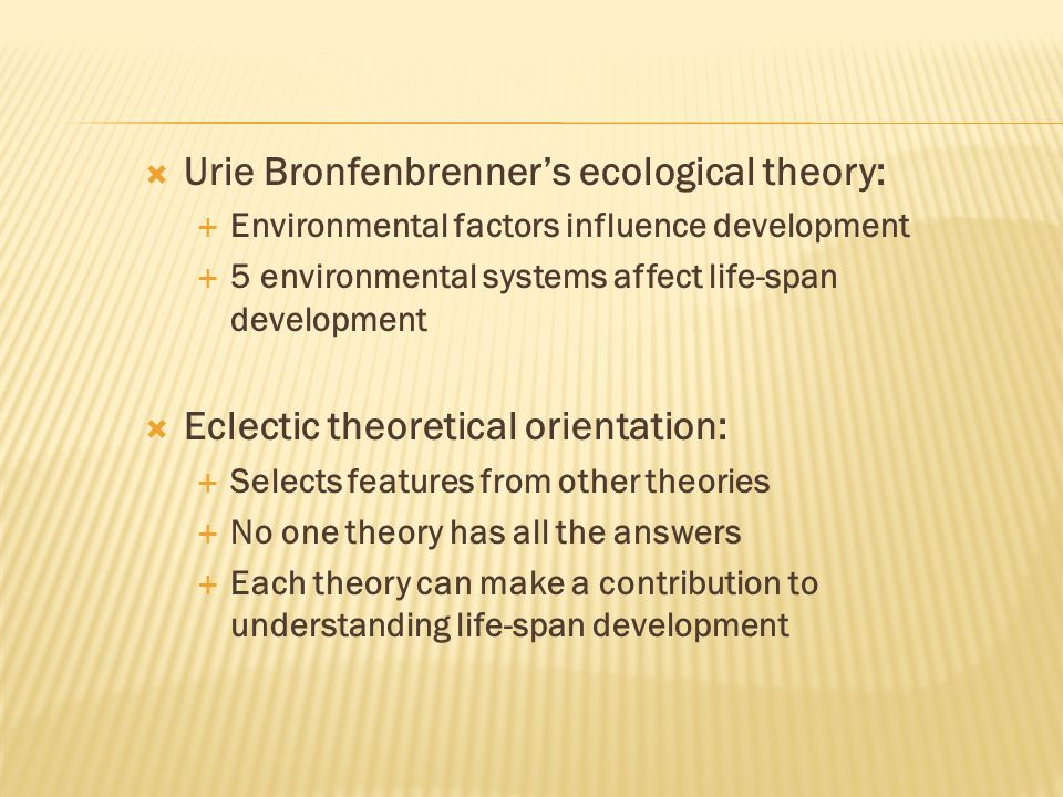 Urie Bronfenbrenner's ecological theory: