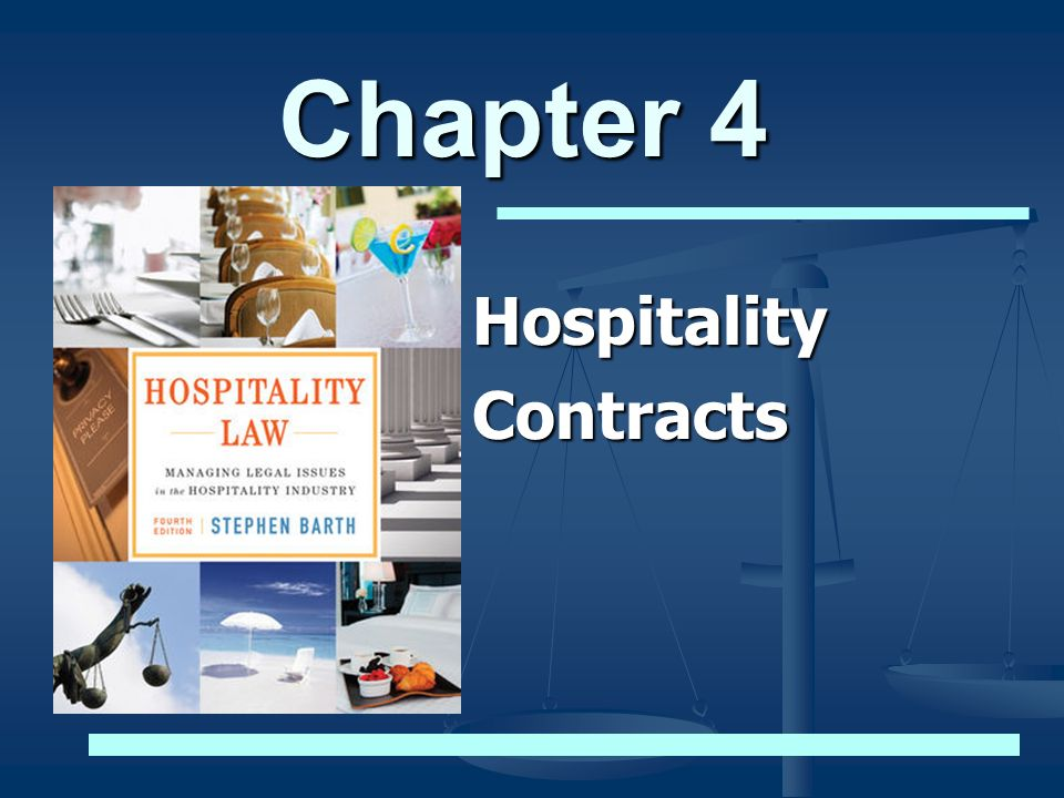 Chapter 4 Hospitality Contracts