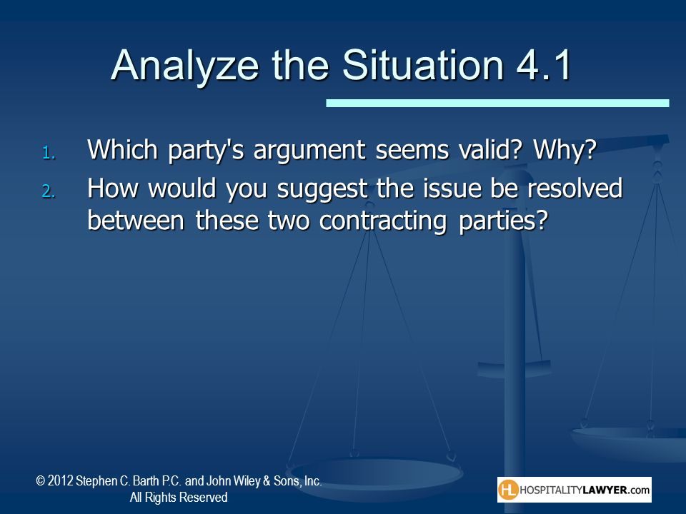 Analyze the Situation 4.1 Which party s argument seems valid Why