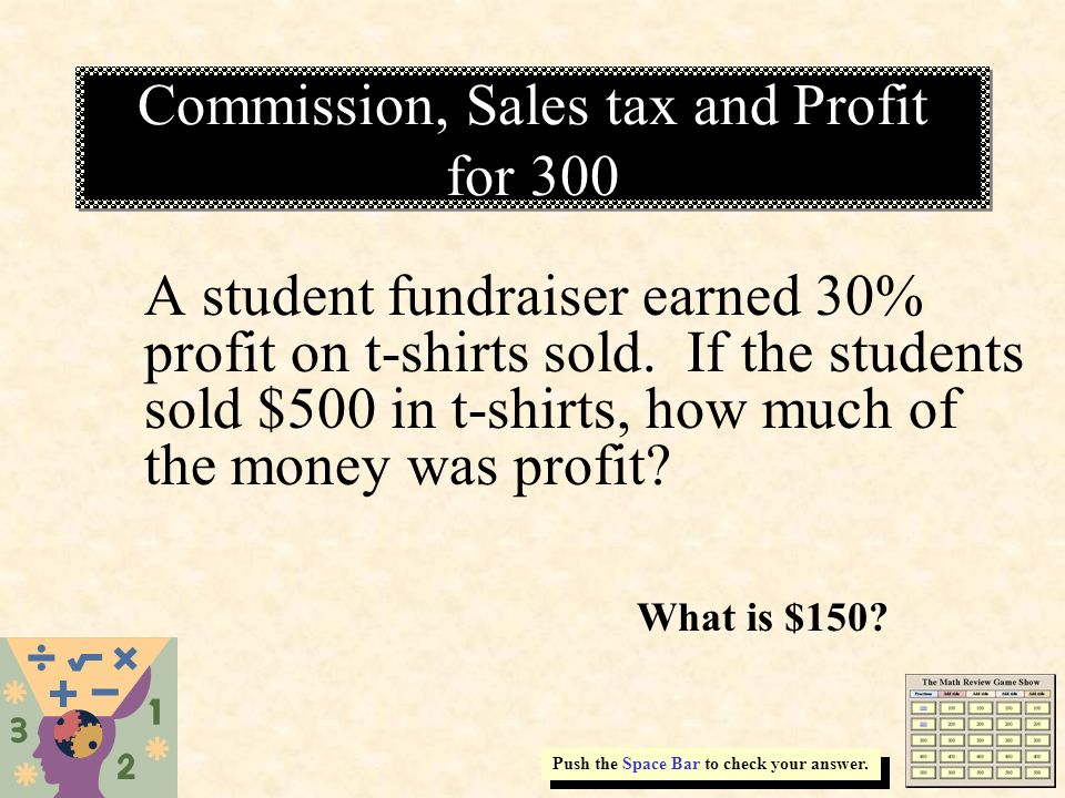 Commission, Sales tax and Profit for 300