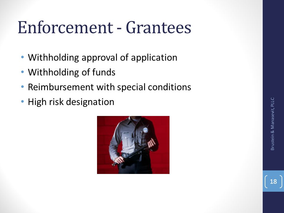 Enforcement - Grantees