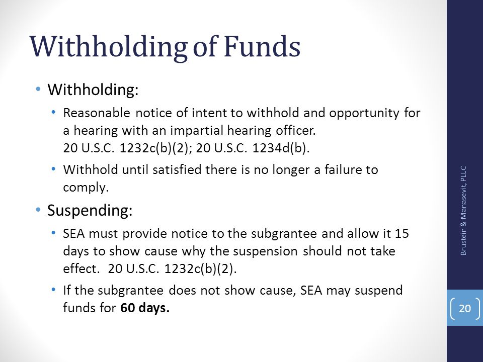 Withholding of Funds Withholding: Suspending:
