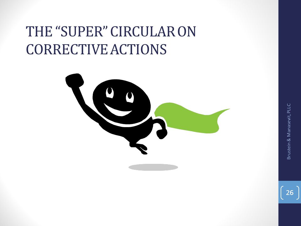 The Super Circular on corrective actions
