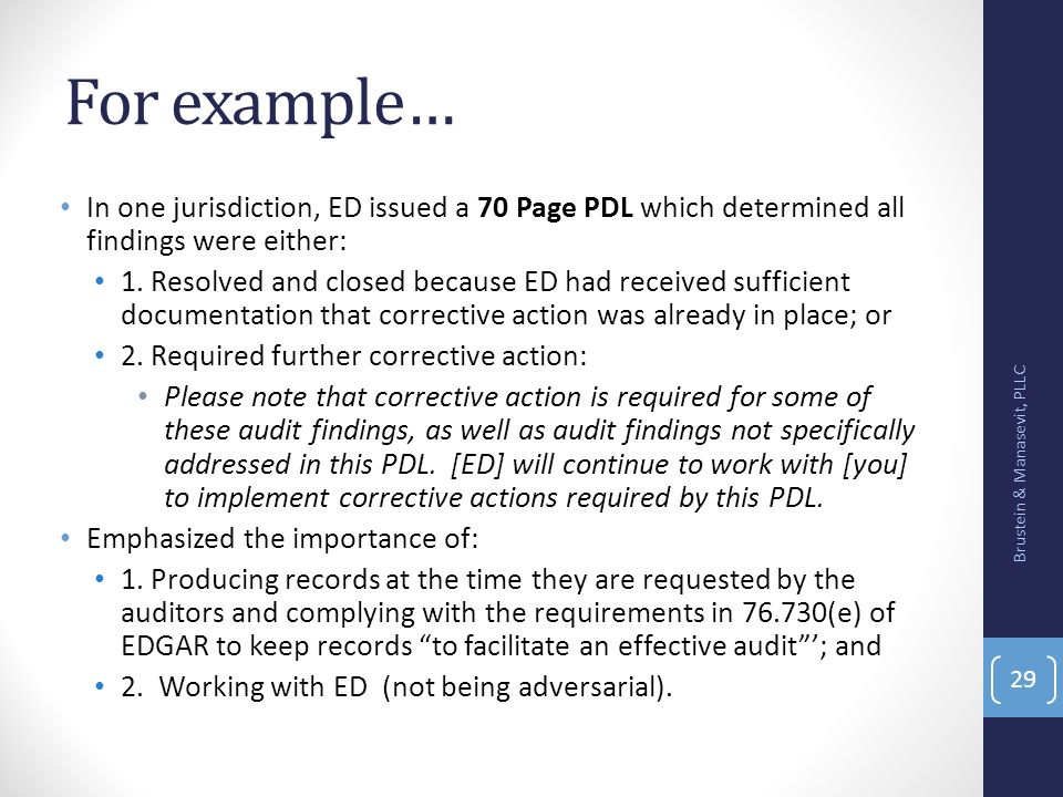 For example… In one jurisdiction, ED issued a 70 Page PDL which determined all findings were either: