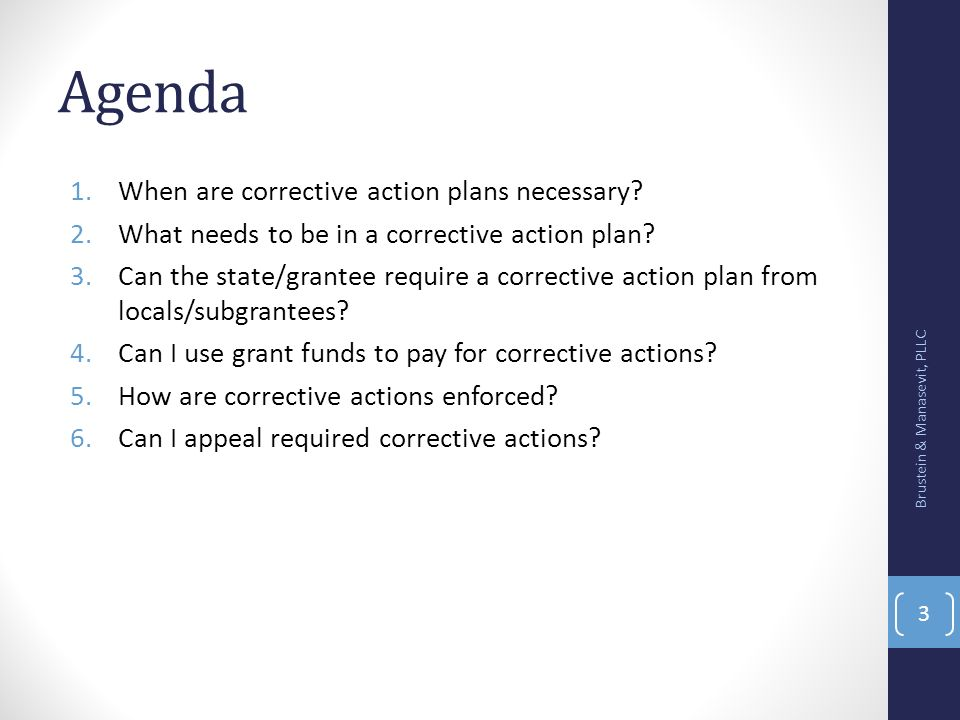 Agenda When are corrective action plans necessary