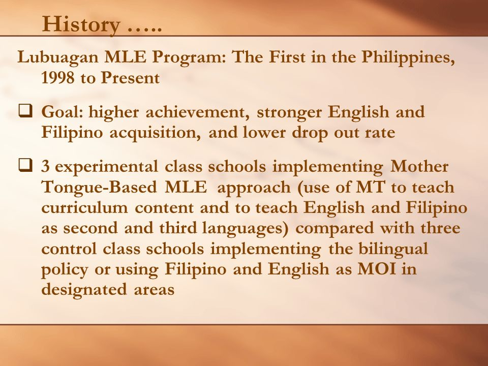 History ….. Lubuagan MLE Program: The First in the Philippines, 1998 to Present.