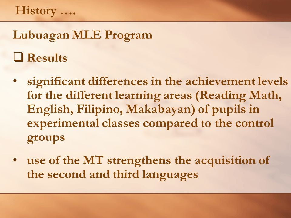 History …. Lubuagan MLE Program Results