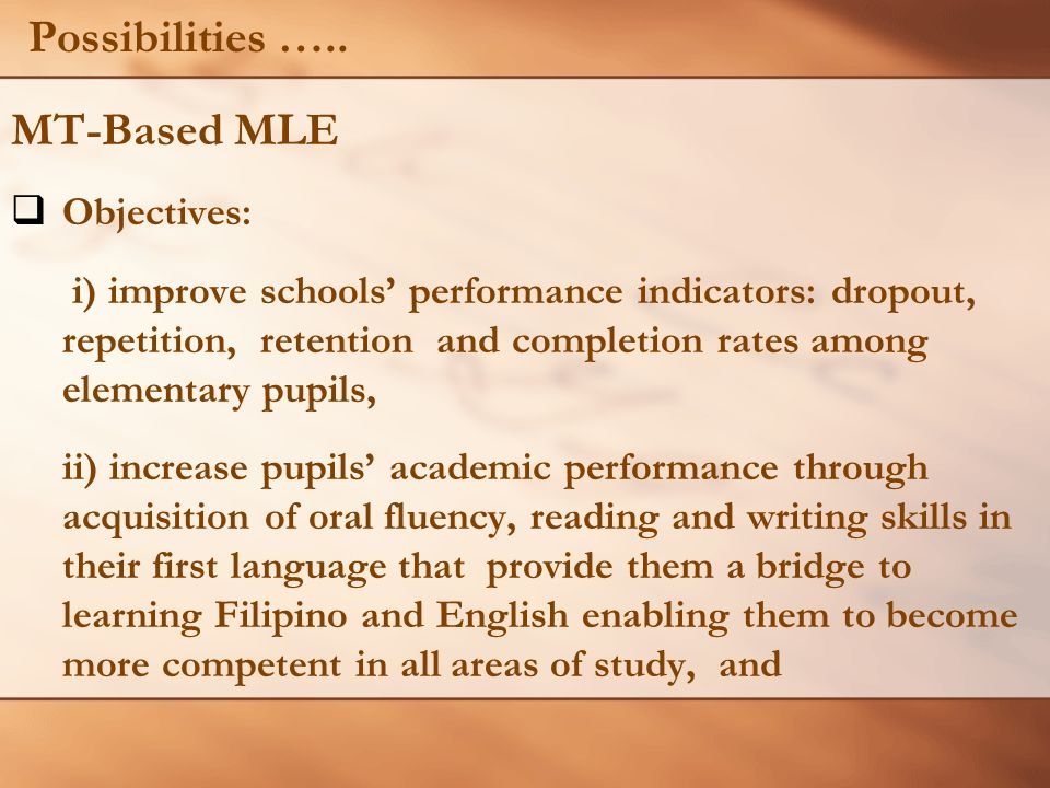 Possibilities ….. MT-Based MLE Objectives: