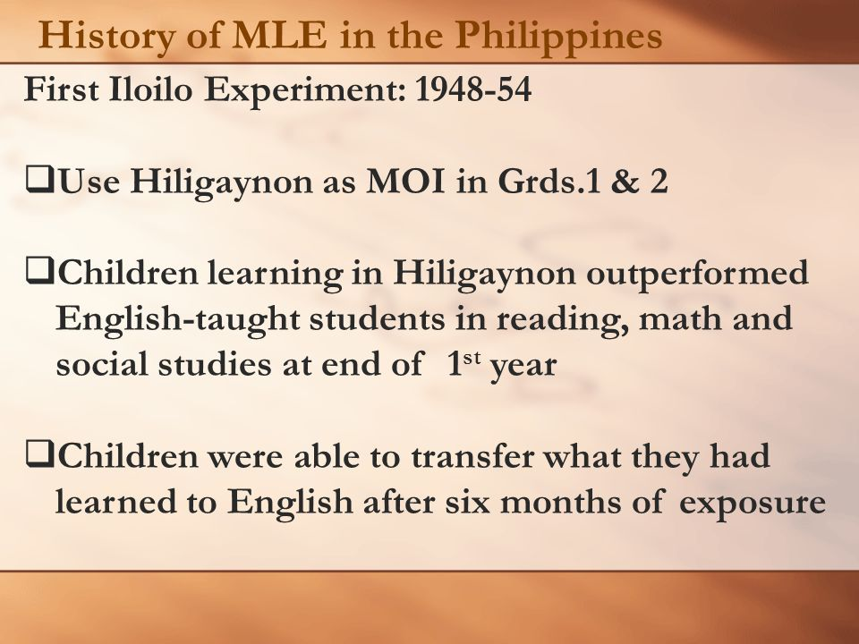 History of MLE in the Philippines
