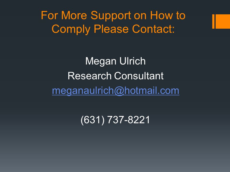 For More Support on How to Comply Please Contact: