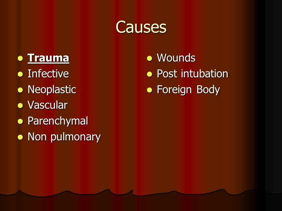 Causes Trauma Infective Neoplastic Vascular Parenchymal Non pulmonary
