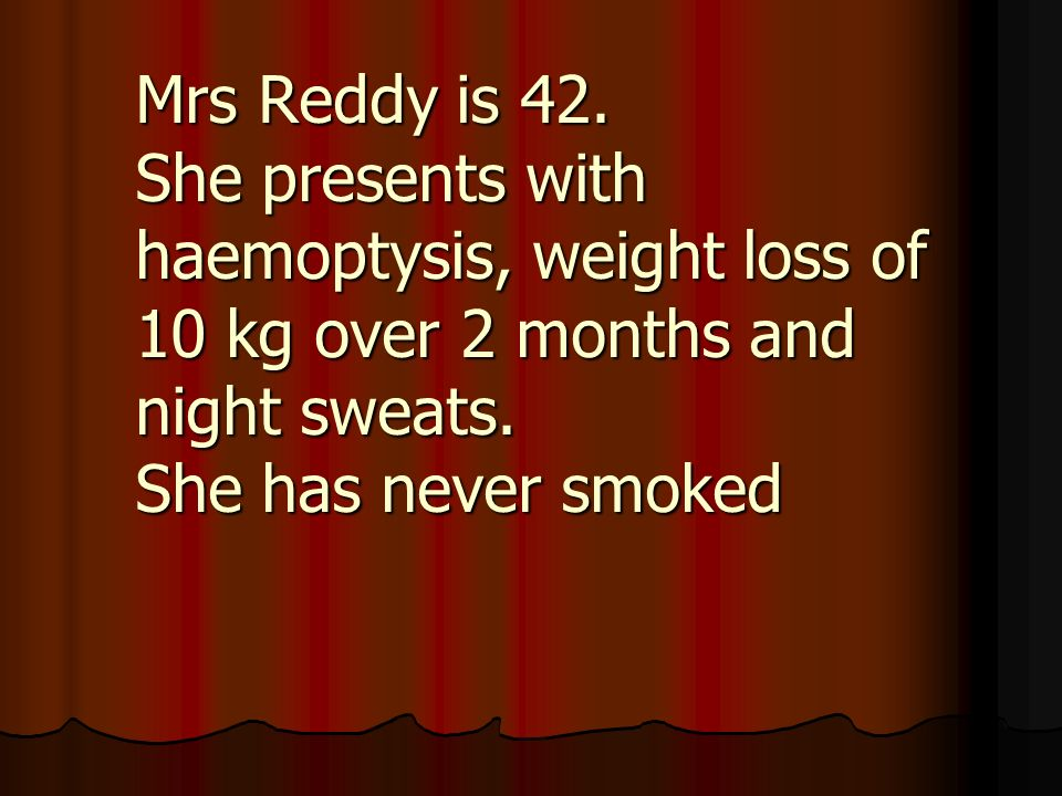Mrs Reddy is 42.