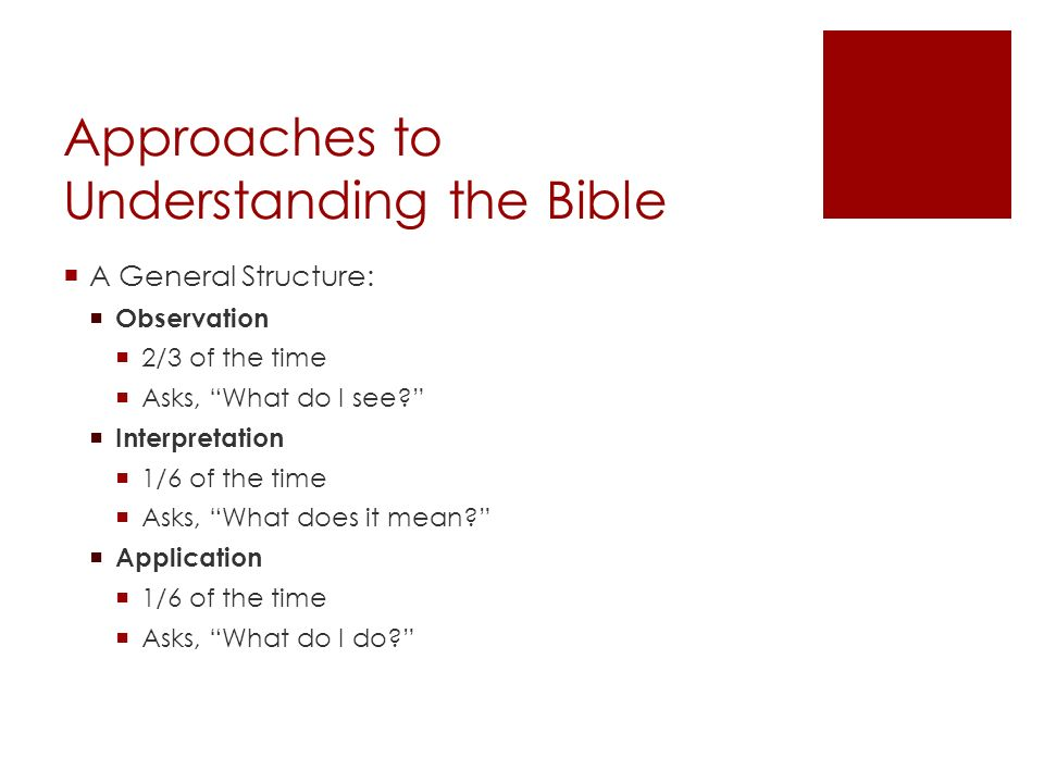 Approaches to Understanding the Bible