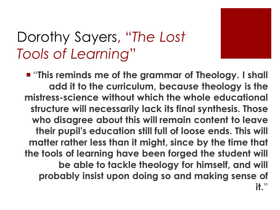 Dorothy Sayers, The Lost Tools of Learning