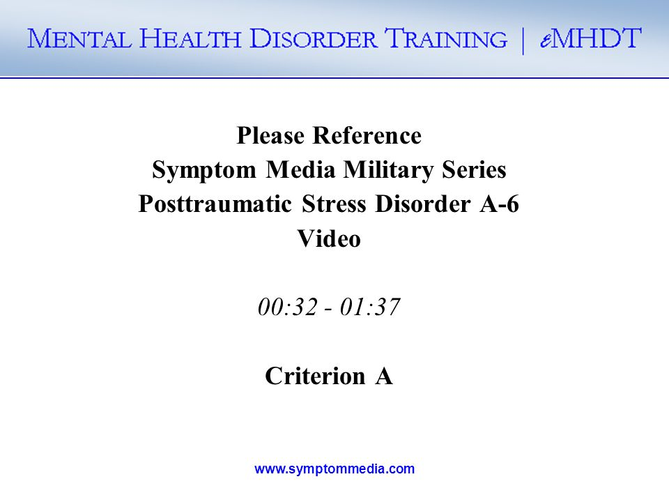 Symptom Media Military Series Posttraumatic Stress Disorder A-6