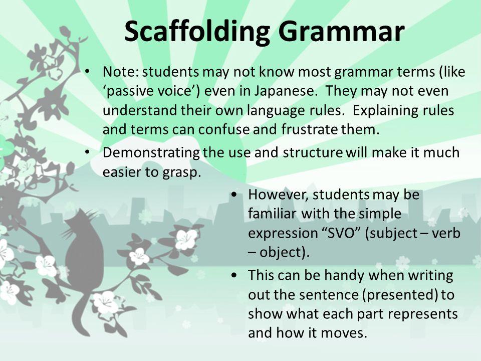 Scaffolding Grammar