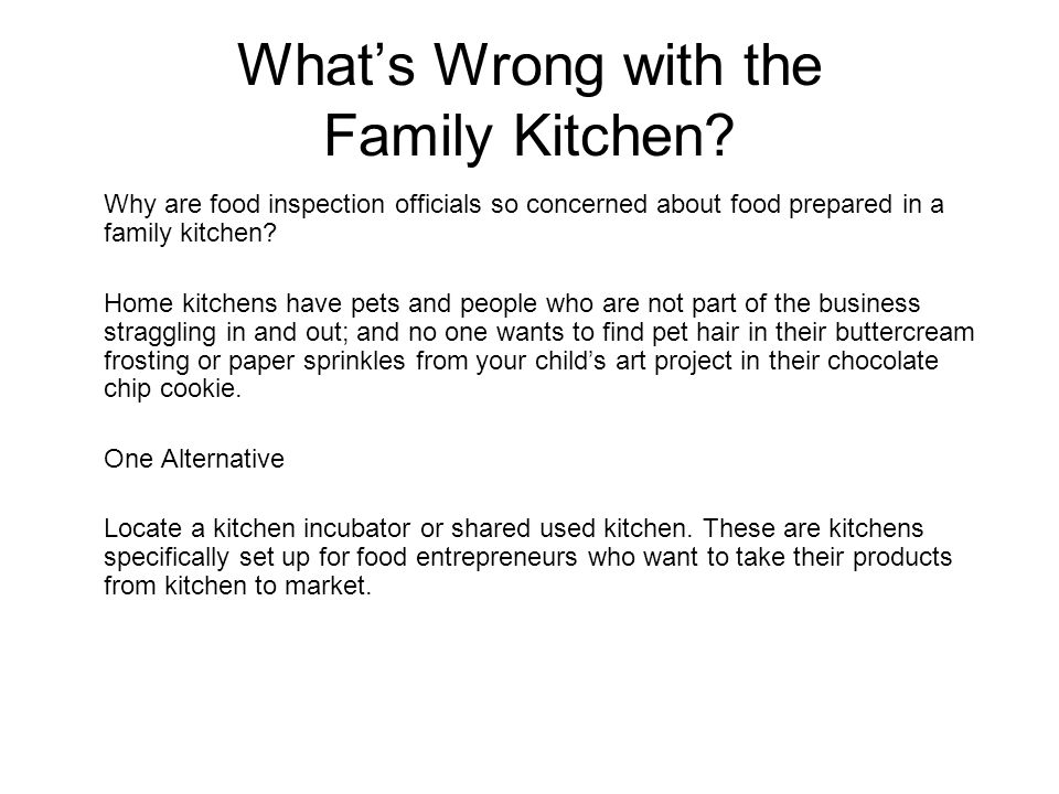 What's Wrong with the Family Kitchen