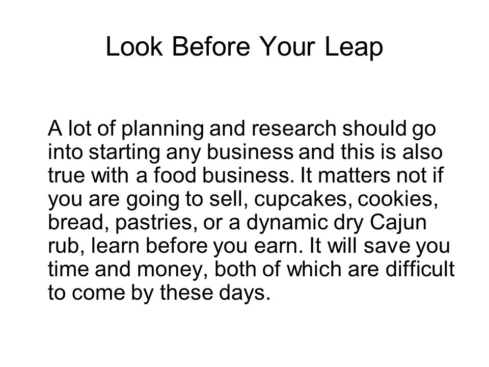 Look Before Your Leap