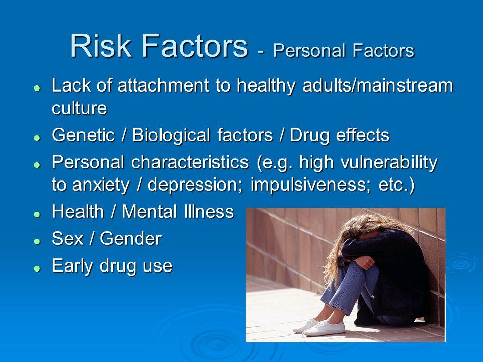 Risk Factors - Personal Factors