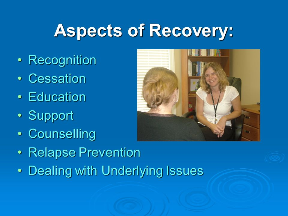 Aspects of Recovery: Recognition Cessation Education Support