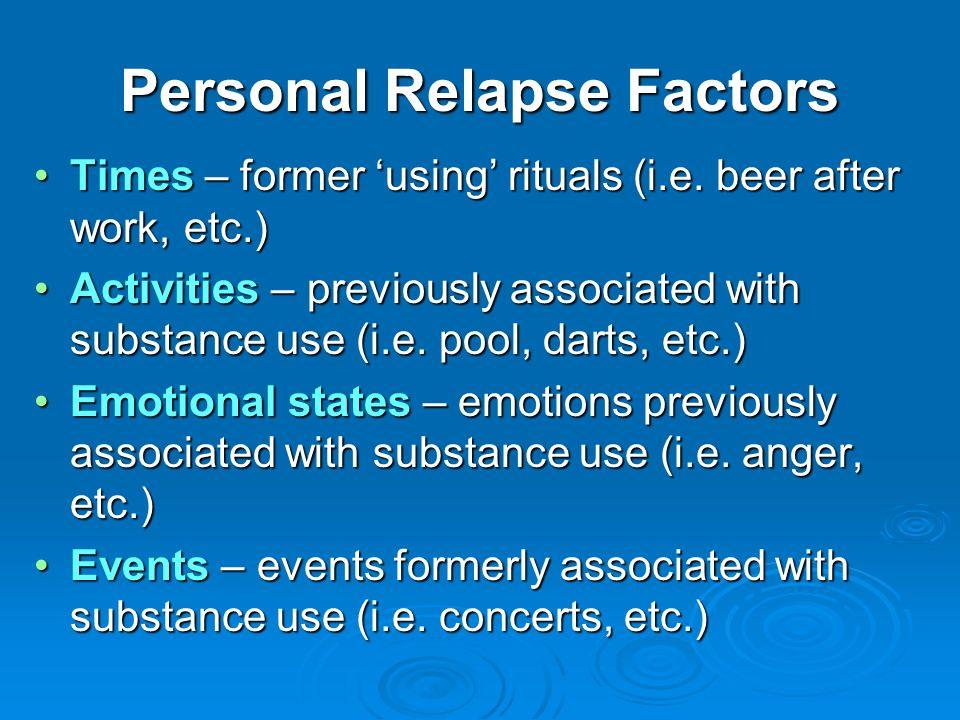 Personal Relapse Factors