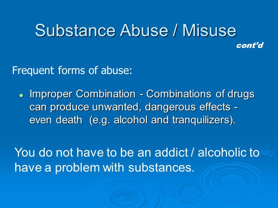 Substance Abuse / Misuse