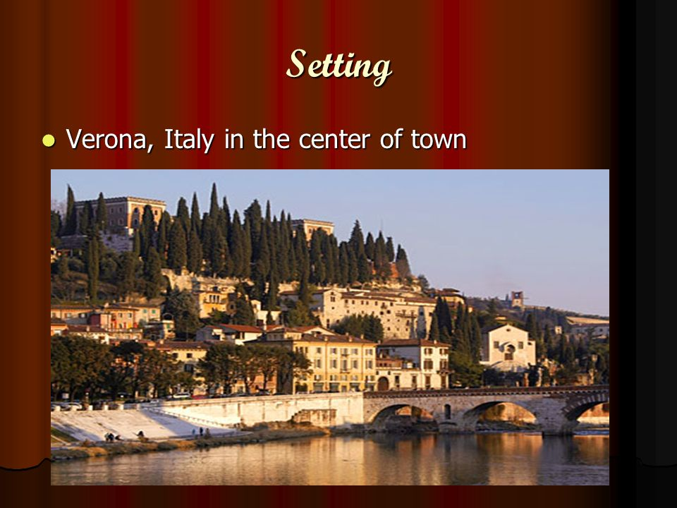 Setting Verona, Italy in the center of town