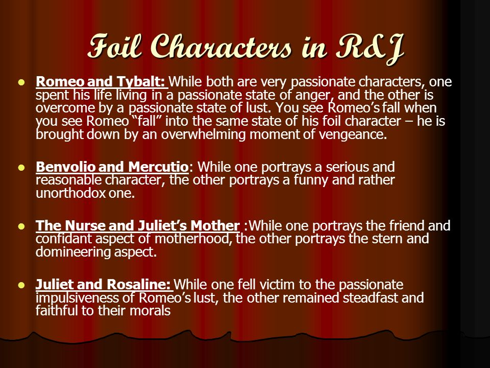 Foil Characters in R&J