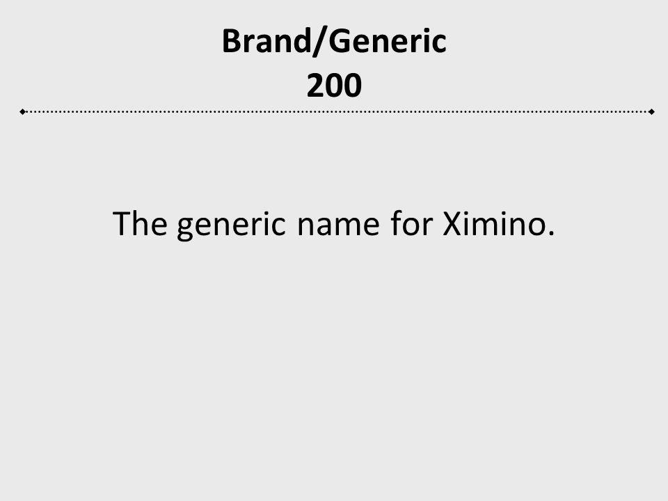 The generic name for Ximino.