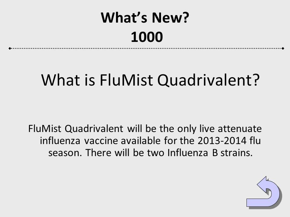 What is FluMist Quadrivalent