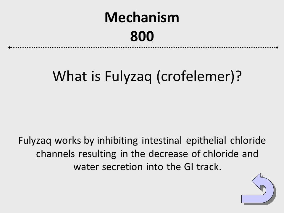 What is Fulyzaq (crofelemer)