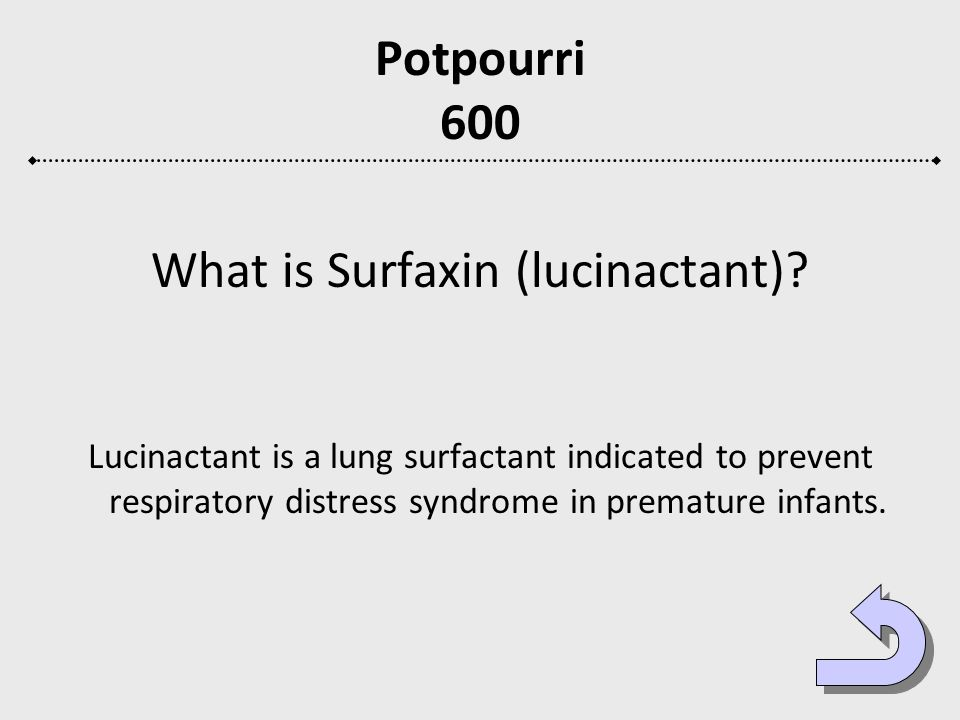 What is Surfaxin (lucinactant)