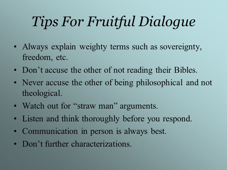 Tips For Fruitful Dialogue