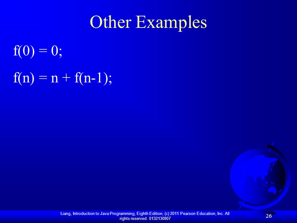 Other Examples f(0) = 0; f(n) = n + f(n-1);