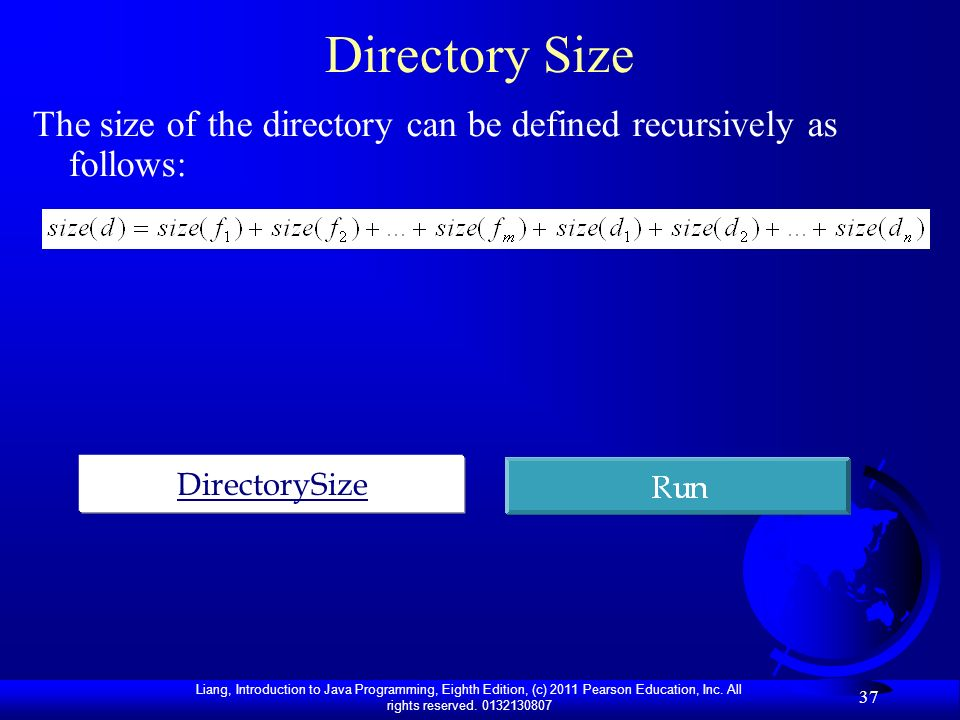 Directory Size The size of the directory can be defined recursively as follows: DirectorySize