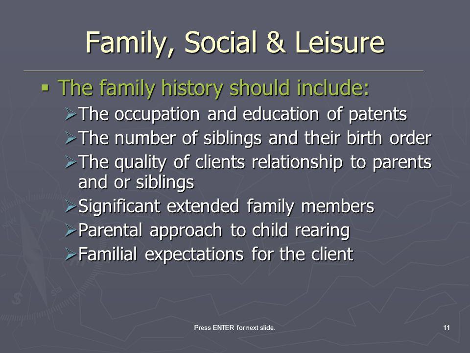Family, Social & Leisure