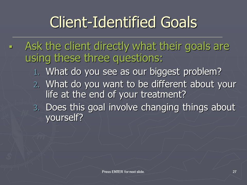 Client-Identified Goals