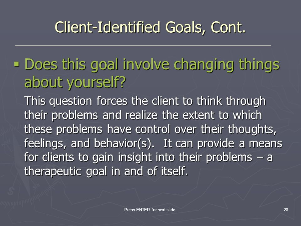 Client-Identified Goals, Cont.