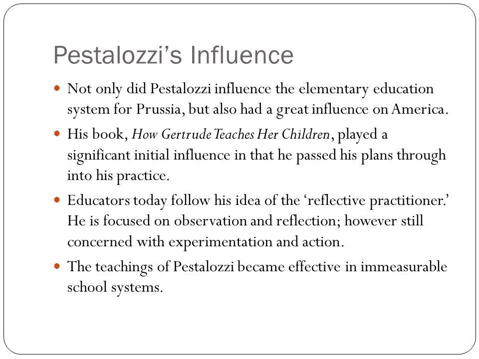 Pestalozzi's Influence
