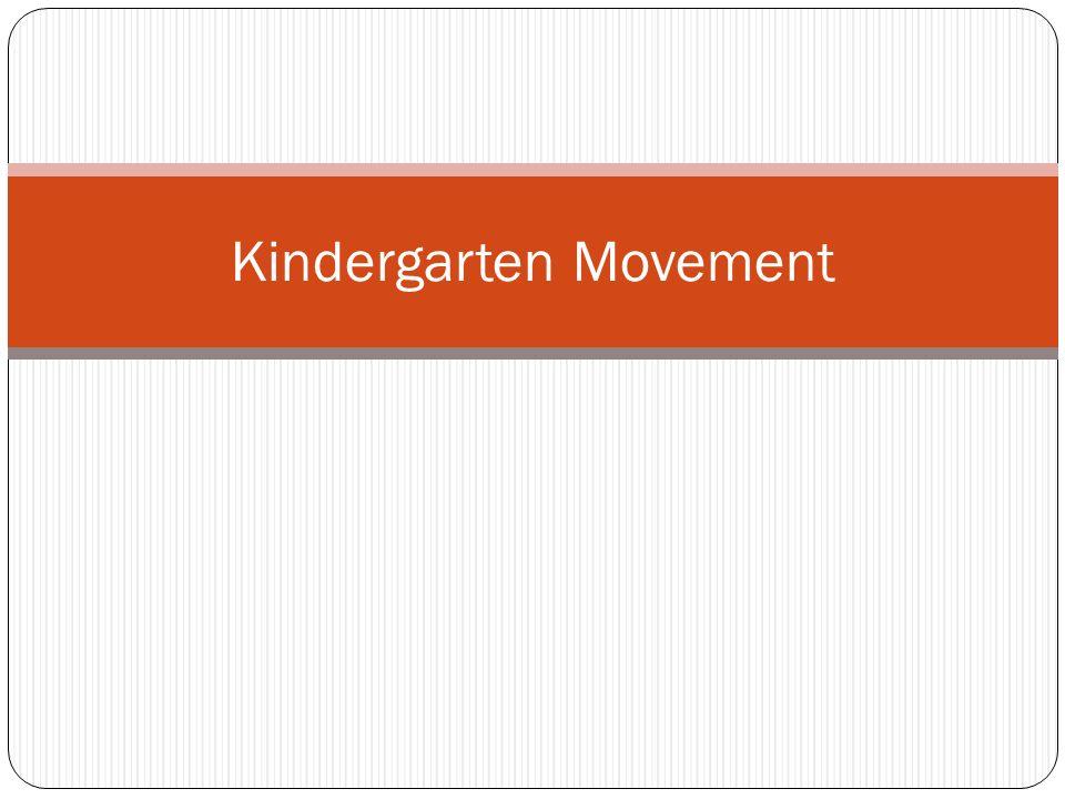 Kindergarten Movement