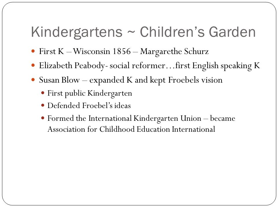 Kindergartens ~ Children's Garden