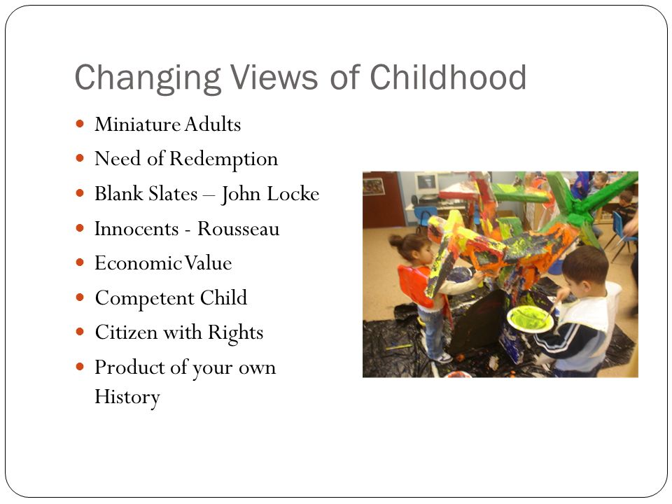 Changing Views of Childhood