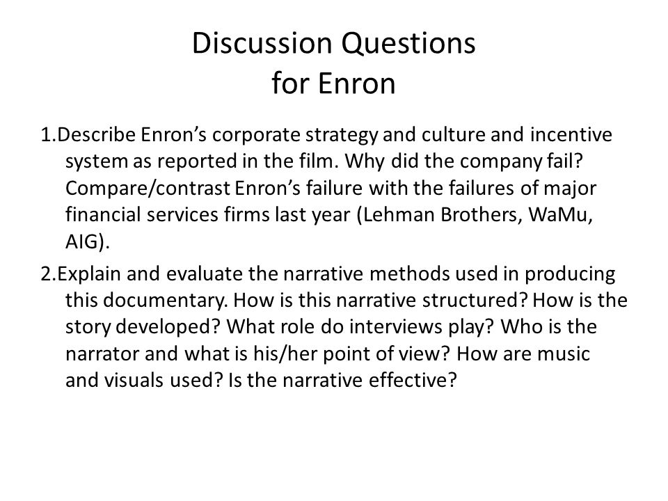 enrons corporate culture doomed for failure When enron insiders wanted to bail out of doomed enron stock enron the culture of scandal that dominated including the failure to stop enron from.