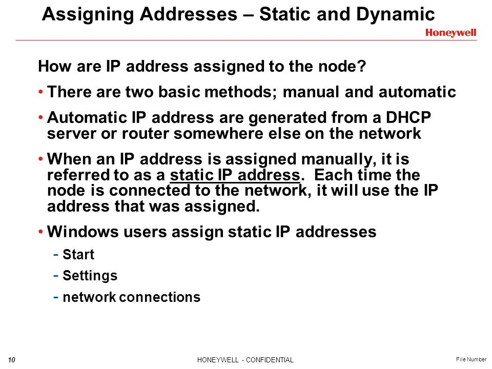 Assigning Addresses – Static and Dynamic